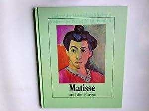Matisse und die Fauves. Renata Negri. /: Negri, Renata und