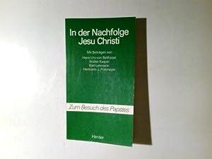 In der Nachfolge Jesu Christi. hrsg. von: Lehmann, Karl und
