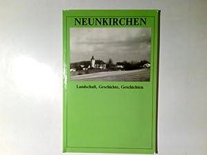 Neunkirchen : Landschaft, Geschichte, Geschichten. hrsg. von: Thomé, Hans Erich:
