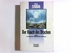 Der Hauch des Drachen : Roman ;: Straub, Peter: