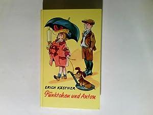 Pünktchen und Anton : ein Roman für: Kästner, Erich: