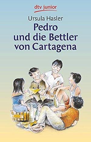 Pedro und die Bettler von Cartagena. Mit Zeichn. von Susann Opel-Götz / dtv ; 70248 : dtv-junior