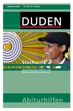 Duden-Abiturhilfen; Teil: Mathematik. Stochastik : beschreibende Statistik