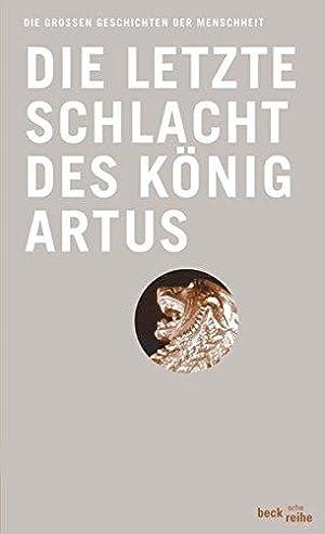Die letzte Schlacht des König Artus. auss: Malory, Thomas, Hedwig