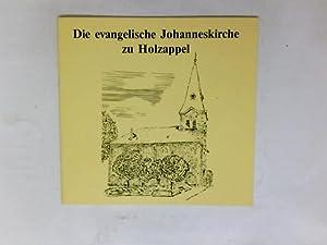 Die evangelische Johanneskirche zu Holzappel: Herrmann, Wolfgang: