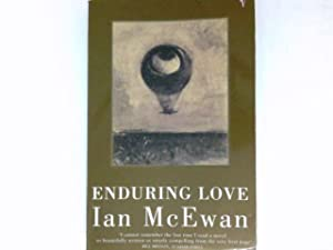 the love that endures in enduring love a novel by ian mcewan Enduring love by ian mcewan, 9780099276586, available at book depository with free delivery worldwide.