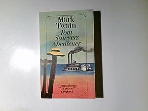Tom Sawyers Abenteuer. Dt. von Lore Krüger.: Twain, Mark: