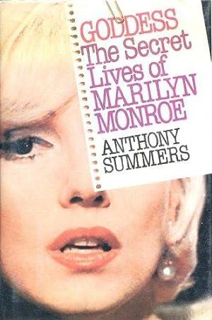 Goddess: The Secret Lives of Marilyn Monroe: Summers, Anthony: