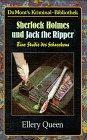 Sherlock Holmes und Jack the Ripper : Queen, Ellery: