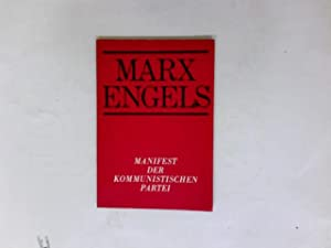 Manifest der kommunistischen Partei.: Marx und Engels: