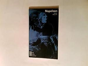 Napoleon : in Selbstzeugnissen u. Bilddokumenten.: Maurois, André, Aus