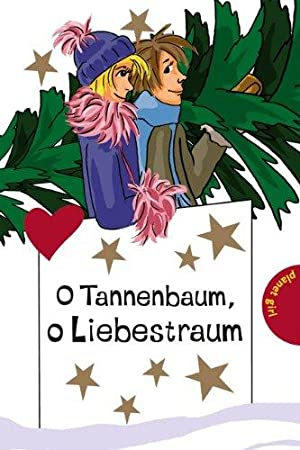 O Tannenbaum, o Liebestraum. ; Hortense Ullrich: Schreiber, Chantal, Hortense