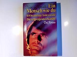 Ein Mensch wie du; Ich beantrage Todesstrafe;: Konsalik, Heinz G.: