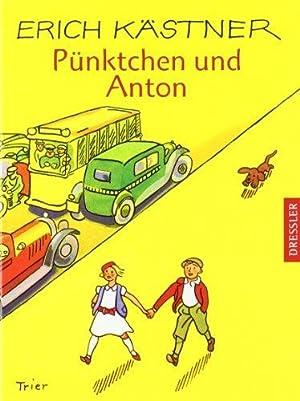 Pünktchen und Anton : Ungekürzte Lesung.: Kästner, Erich, Bastian