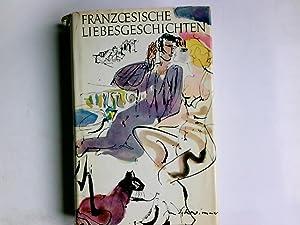 Französische Liebesgeschichten von Nodier bis Maupassant. Hrsg.: Nodier, Charles, Guy