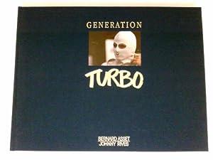 Generation Turbo : Asset, Bernard und