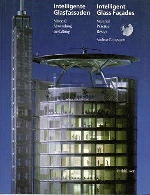 Intelligente Glasfassaden : Material, Anwendung, Gestaltung =: Compagno, Andrea: