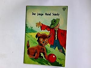 Der junge Hund Sandy.: Lundberg, Lucy: