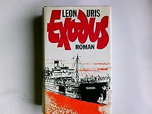 Exodus : Roman. Aus d. Amerikan. übertr.: Uris, Leon: