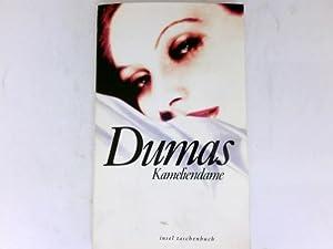 Die Kameliendame. Roman. Aus dem Franz. von: Dumas, Alexandre: