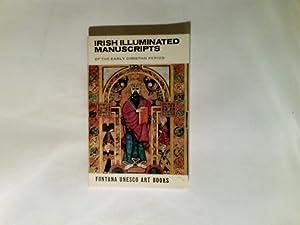 Irish Illuminated Manuscripts of the early Christian: James, Johnson Sweeney: