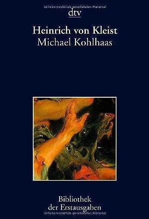 Michael Kohlhaas : Berlin 1810. Hrsg. von: Kleist, Heinrich von