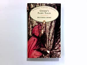 Grimm's Fairy Tales (Penguin Popular Classics): The, Brothers Grimm: