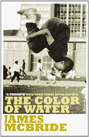 The Color of Water: A Black Man's: McBride, James: