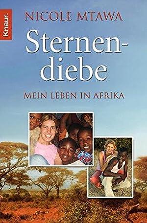 Sternendiebe : mein Leben in Afrika. Knaur: Mtawa, Nicole: