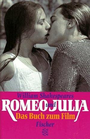 William Shakespeares Romeo und Julia : [das: Garfield, Leon, Baz