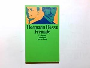 Freunde : Erzählung. Suhrkamp-Taschenbuch ; 1284: Hesse, Hermann: