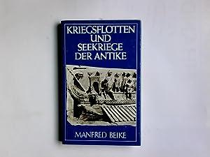 Kriegsflotten und Seekriege der Antike. Kleine Militärgeschichte: Beike, Manfred: