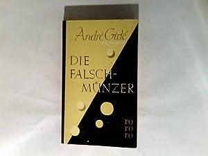 Die Falschmünzer : Roman.: Gide, André und