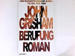 Berufung : Roman. Aus dem Amerikan. von: Grisham, John: