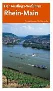 Der Ausflugs-Verführer Rhein-Main : [Freizeittouren für Genießer].: Titz, Barbara Christine