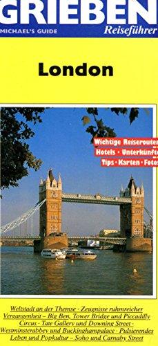 London. [Übers.: Andrea Farthofer] / Grieben-Reiseführer : Farthofer, Andrea (Übers.):