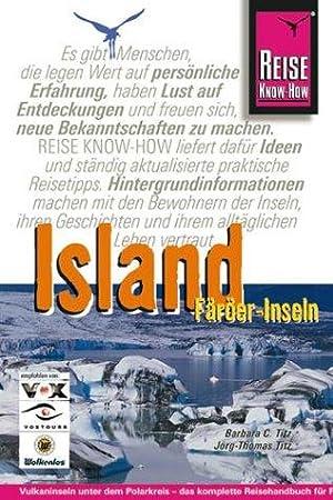 Island, Färöer-Inseln : [Vulkaninseln unter dem Polarkreis: Titz, Barbara Christine