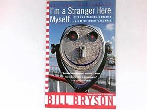 I'm a Stranger Here Myself : Notes: Bryson, Bill: