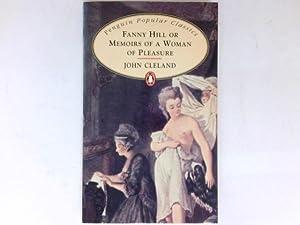 Fanny Hill or Memoirs of a Woman: Cleland, John: