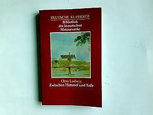 Deutsche Klassiker Bibliothek der literarischen Meisterwerke. Zwischen: Ludwig, Otto: