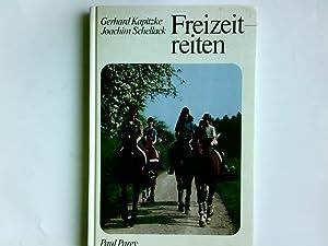 Freizeitreiten. ; Joachim Schellack: Kapitzke, Gerhard und