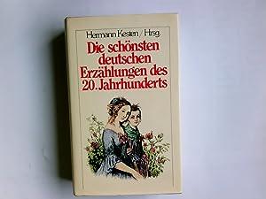 Die schönsten deutschen Erzählungen des 20. Jahrhunderts.: Kesten, Hermann: