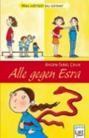 Alle gegen Esra. Arena-Taschenbuch ; Bd. 2793: Çelik, Aygen-Sibel: