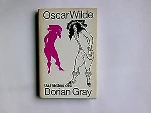 Das Bildnis des Dorian Gray.: Wilde, Oscar: