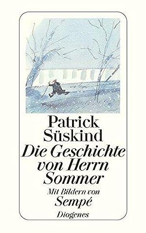 Die Geschichte von Herrn Sommer. Mit Bildern: Süskind, Patrick: