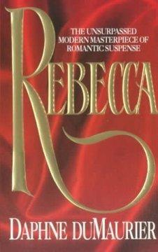 Rebecca: Daphne, Du Maurier: