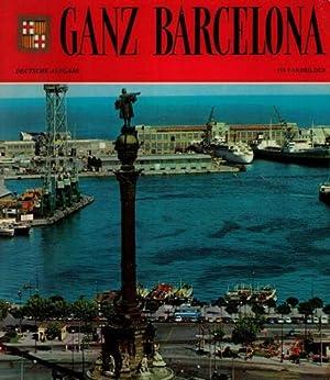 Ganz Barcelona [Alemán]. Equipos Editorial Escudo de