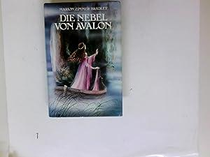 Die Nebel von Avalon : Roman.: Zimmer Bradley, Marion:
