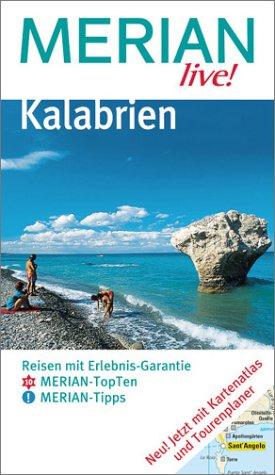 Kalabrien : Reisen mit Erlebnis-Garantie ; [Merian-TopTen,: Amann, Peter (Verfasser):