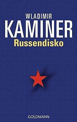 Russendisko. Wladimir Kaminer / Goldmann ; 54175: Kaminer, Wladimir (Verfasser):